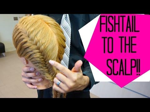 7 How To Do A Fishtail Braid To The Scalp Youtube With Images