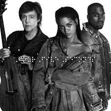 Rihanna Ft Kanye West Paul Mccartney Fourfiveseconds Music Video Rihanna Kanye West Kanye West Paul Mccartney Rihanna Paul Mccartney