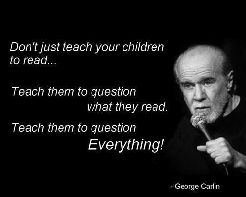 Raise An Independent Thinker Question Everything Quotes Funny