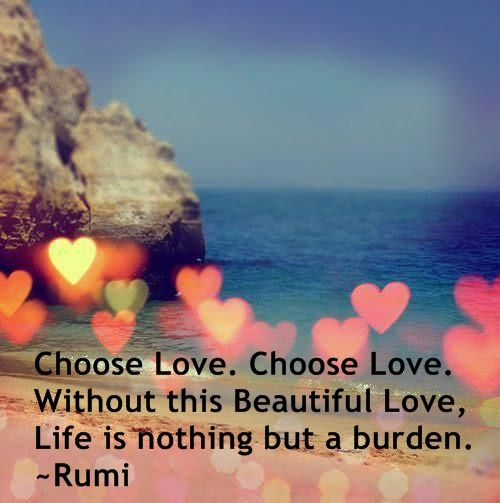 Without U My Life Is Nothing Quotes: Choose Love. Choose Love. Without This Beautiful Love