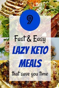 9 fast and easy lazy keto meals that save you time. #keto #ketorecipes #remakemy…