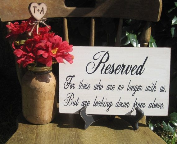 Rustic Wedding Sign Memorial Reserved For Those Who Are No Etsy Rustic Wedding Signs Wedding Signs Rustic Wedding
