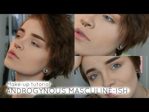 Androgynous Masculine Ish Makeup Tutorial Androgynous Makeup Cosplay Makeup Tutorial Male Makeup