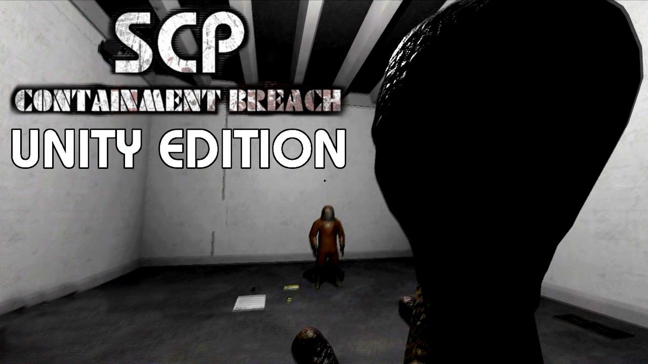 UNITY ENGINE! - SCP Containment Breach Unity Edition | SCP