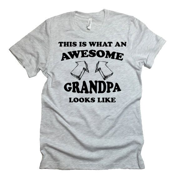 This Is What An Awesome Grandpa Looks Like by StatementTshirts