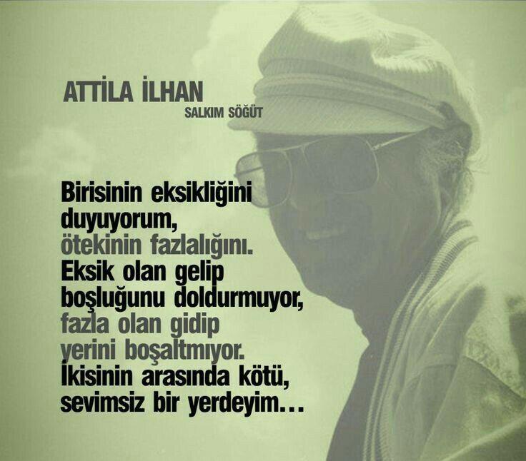 Atilla Ilhan Biraz şiir Poetry Poems Ve Quotes