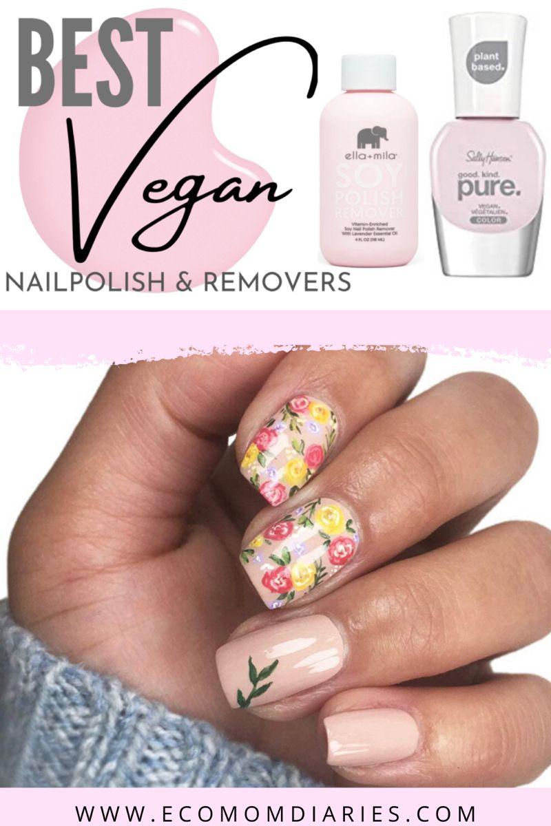 Best Vegan Nail Polish And Removers In 2020 Vegan Nail Polish Organic Nail Polish Nail Polish