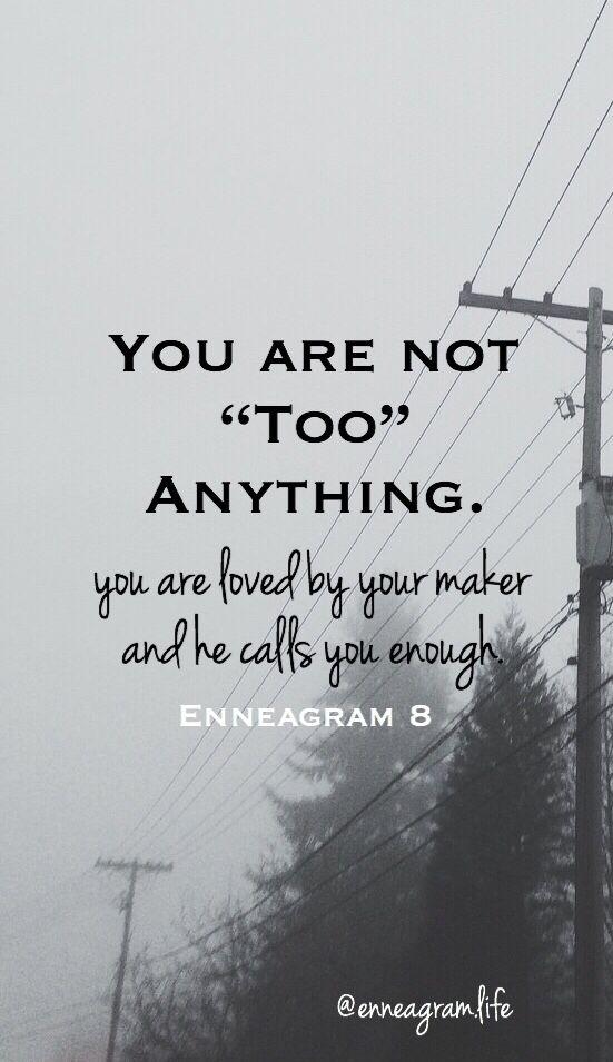 EnneagraM Eight quote enneagram Enneagram, Quotes