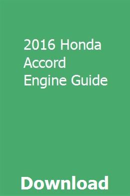 2016 Honda Accord Engine Guide pdf download online full ...
