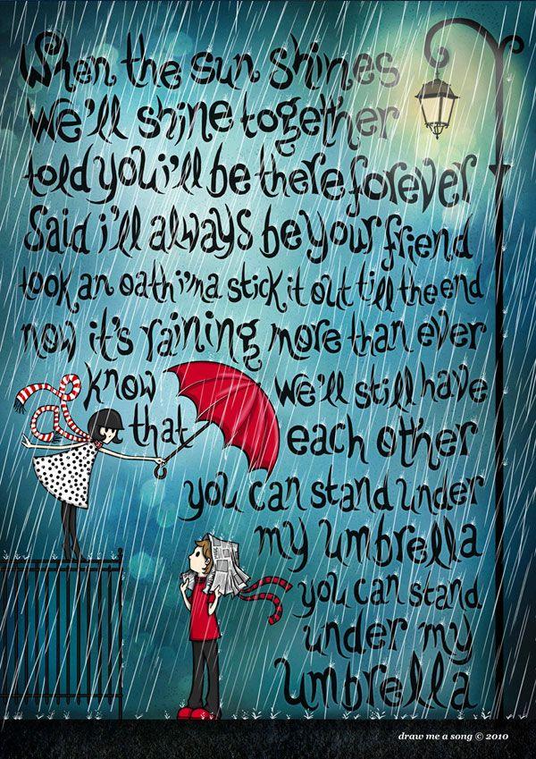 Draw Me A Song Pop Songs Lyric Art Under My Umbrella