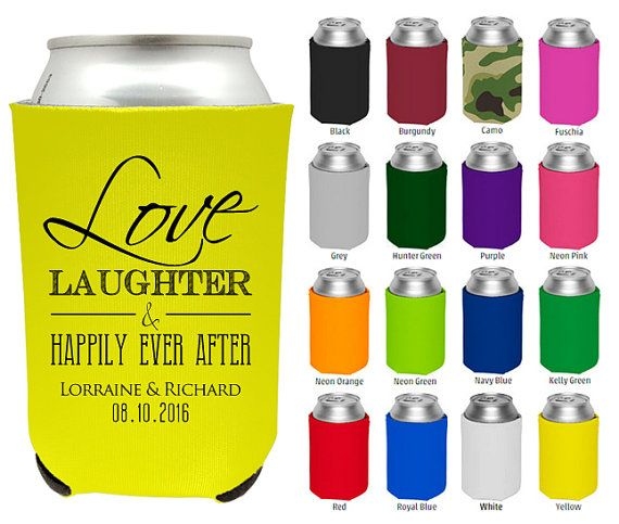 Wedding Favor Can Coolers, To Love Laughter & Happily Ever After ...