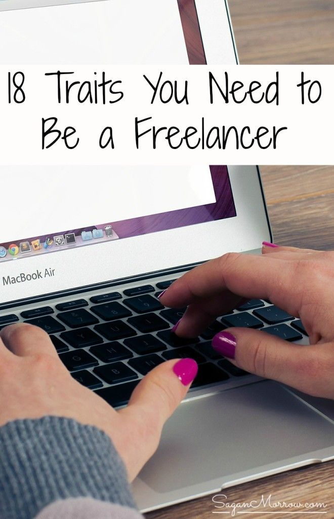 Find out the 18 traits you need to be a freelancer in this article! Assess whether or not freelancing is right for YOU by considering these key things. * freelancer tips * freelancing tips * freelancer traits * freelancing traits * freelance business * freelancer writer *