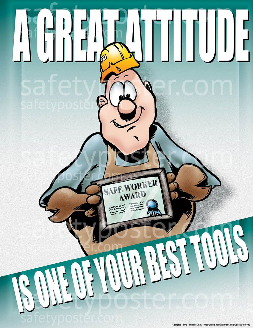 Great Attitude Is One Of Your Best Tools Safety posters