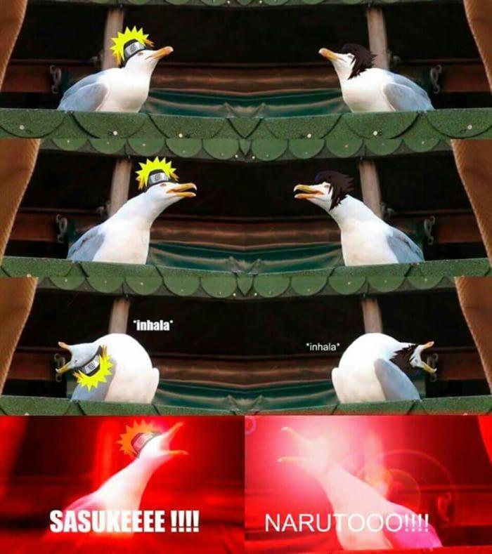 Naruto + Sasuke   Inhaling Seagull   Funny naruto memes ...
