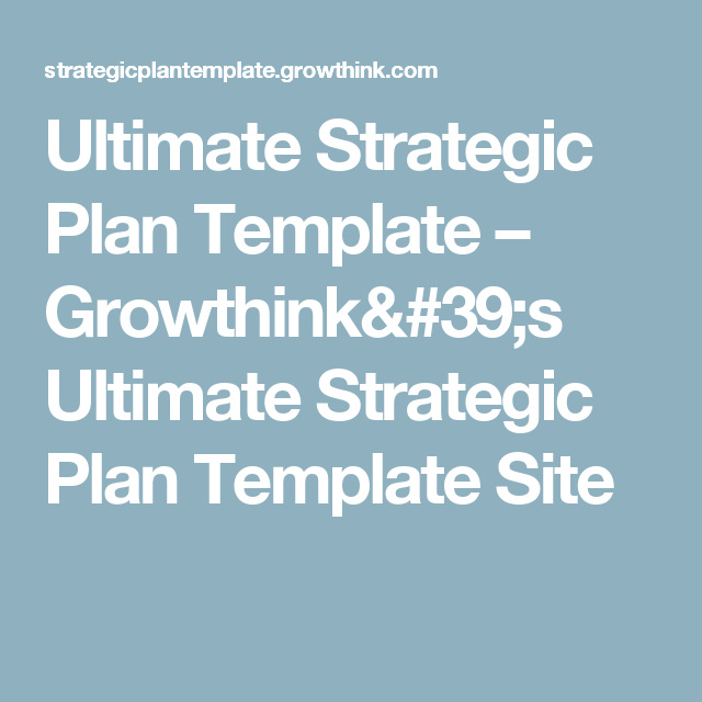 Ultimate Strategic Plan Template  GrowthinkS Ultimate Strategic