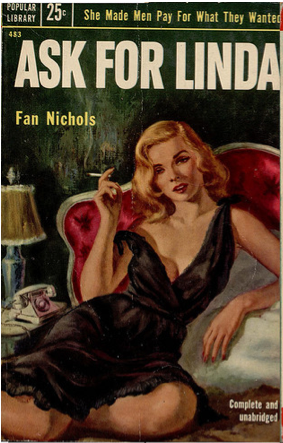 Ask for Linda, paperback book cover, 1950s. These are cracking me up!