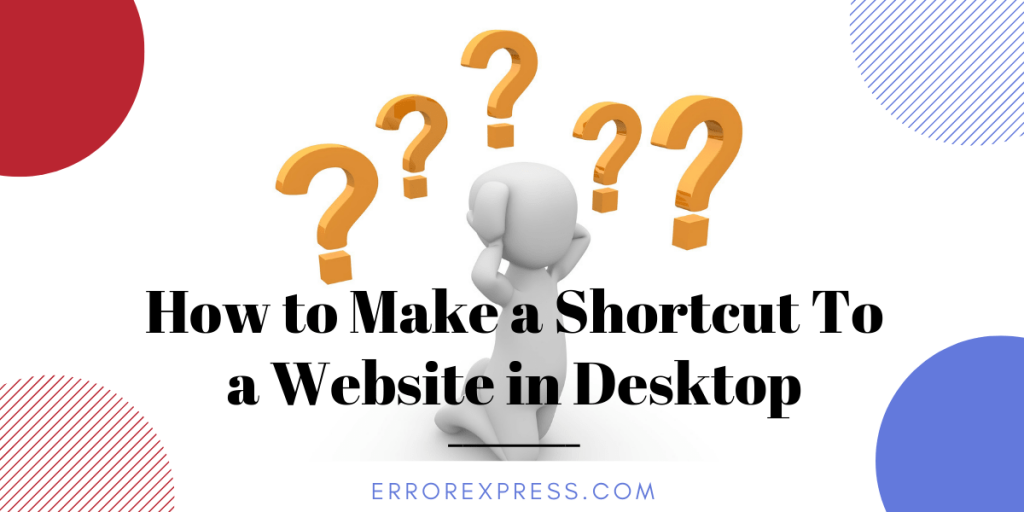 How To Make A Shortcut To A Website In Desktop Expressions How To Make Desktop Icons