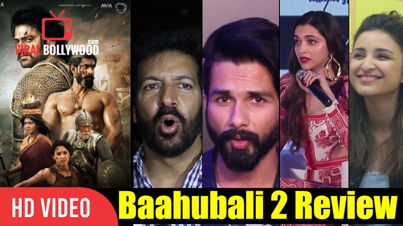 Bollywood Celebrities Reaction On Baahubali 2 Deepika Padukone, Shahid Kapoor, Parineeti Chopra