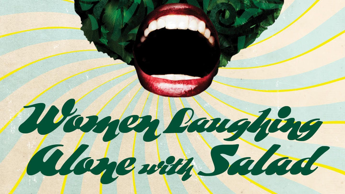 Chicago Apr 19 Women Laughing Alone With Salad Women Laughing Laugh Women
