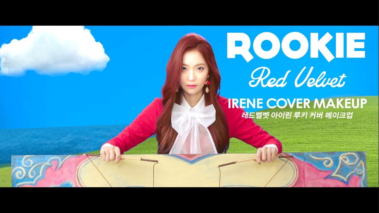 레드벨벳 아이린 루키 커버 메이크업 Red Velvet Irene Rookie Cover Make-up (with Subs) | ...