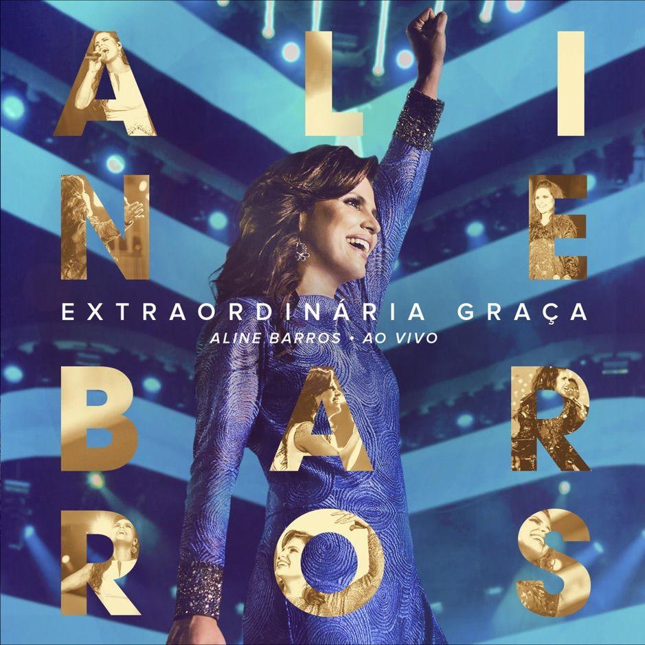 Extraordin Ria Gra A Ao Vivo By Aline Barros Sponsored