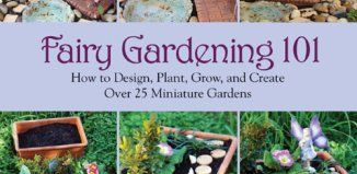 Beau Fairy Gardening 101: How To Design, Plant, Grow, And Create Over 25