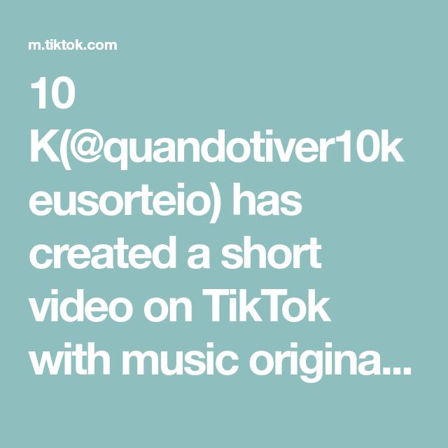 10 K Quandotiver10keusorteio Has Created A Short Video On Tiktok With Music Original Sound Dueto Com Charlidamelio Os Originais
