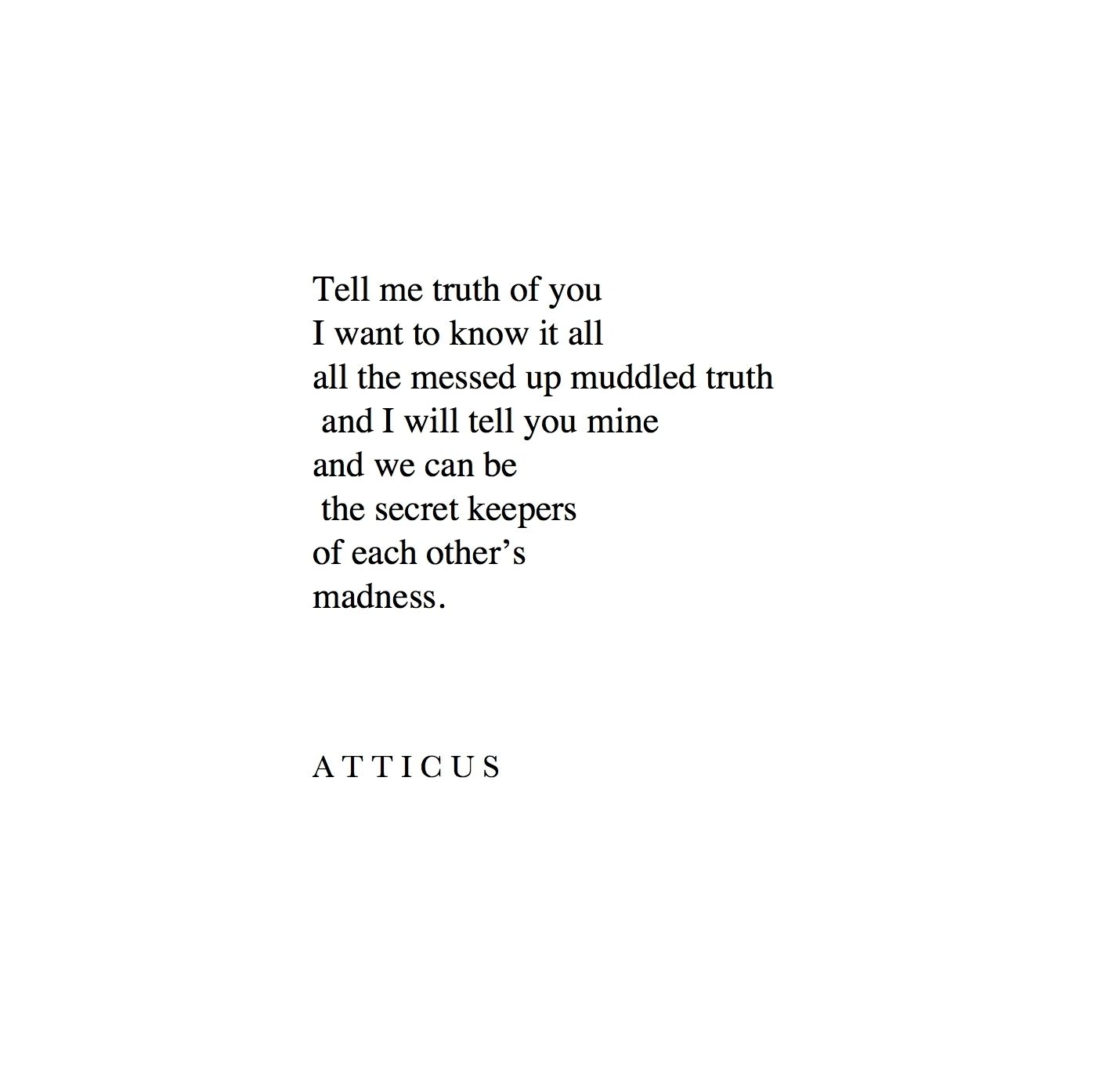 Secret keepers atticuspoetry loveherwild quotes love
