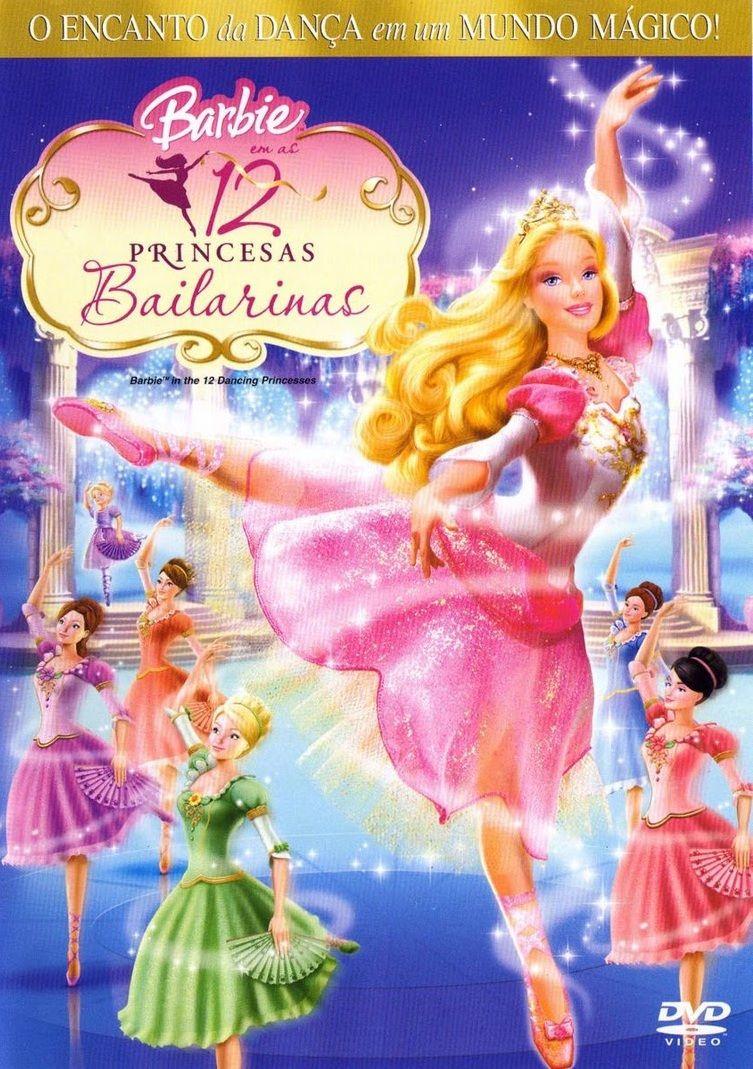 Barbie Em As 12 Princesas Bailarinas 202 Com Imagens Filmes Da