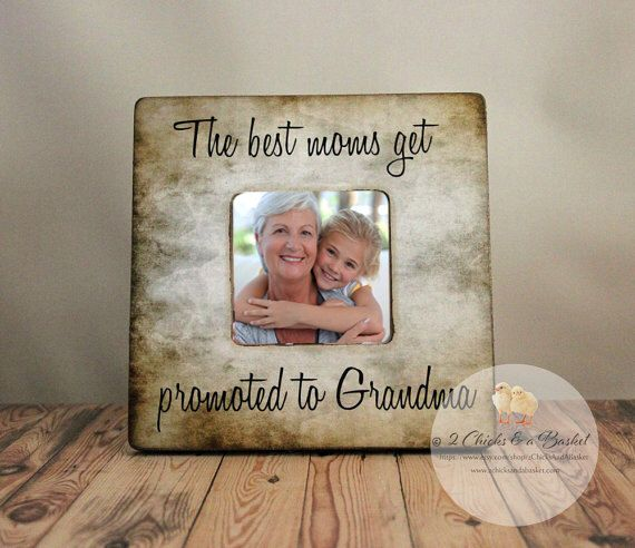The Best Moms Get Promoted To Grandma Personalized Picture Frame ...