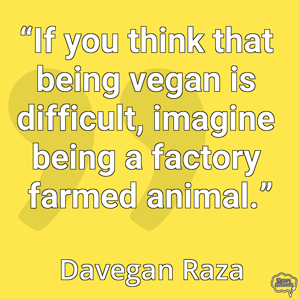 Vegan Quotes Vegan Quotedavegan Raza  Vegan Quotes  Pinterest  Animal