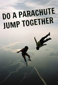 I like so much this picture ! Do : a parachute jump together