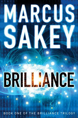 Brilliance (The Brilliance Trilogy Book 1) by Marcus Sakey