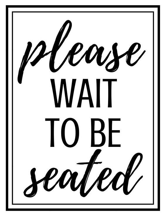 Please Wait To Be Seated Printable Sign Products In 2019 Cosy