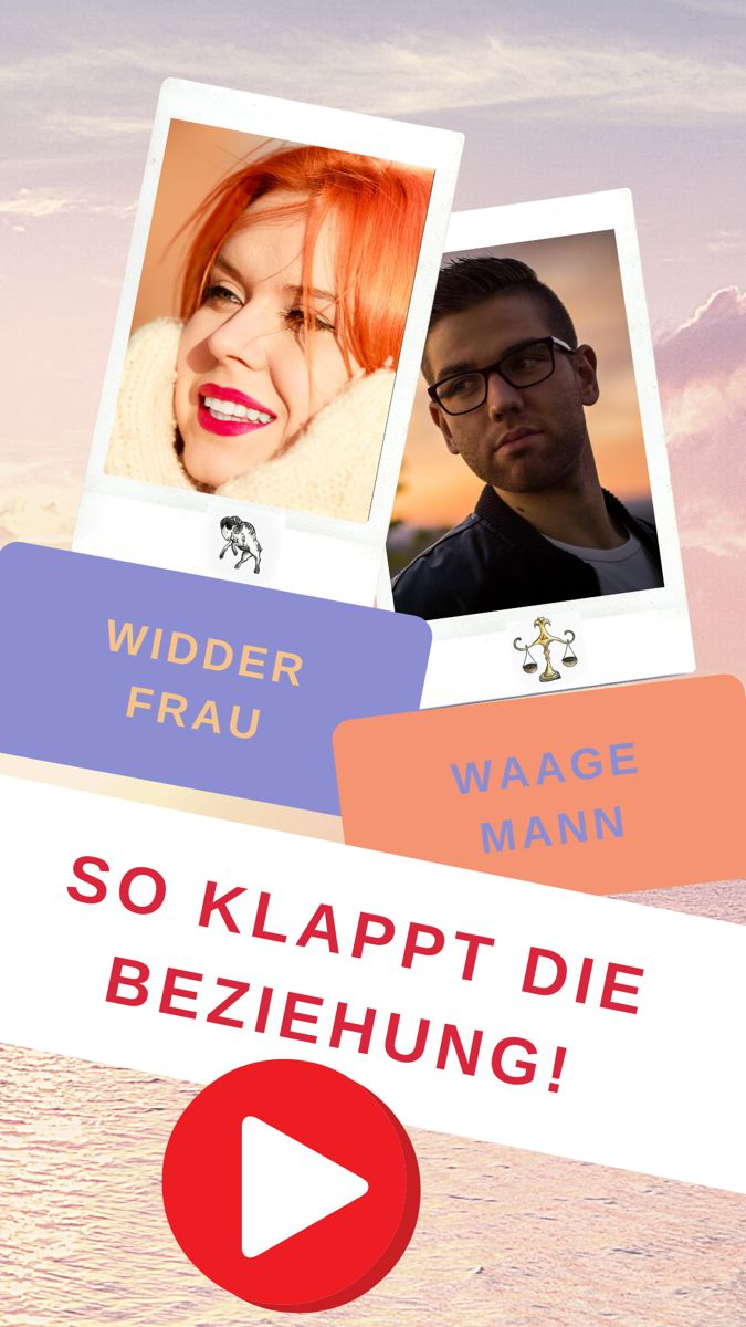 Waage-Mann & Widder-Frau Liebe und Partnerschaft! | Widder
