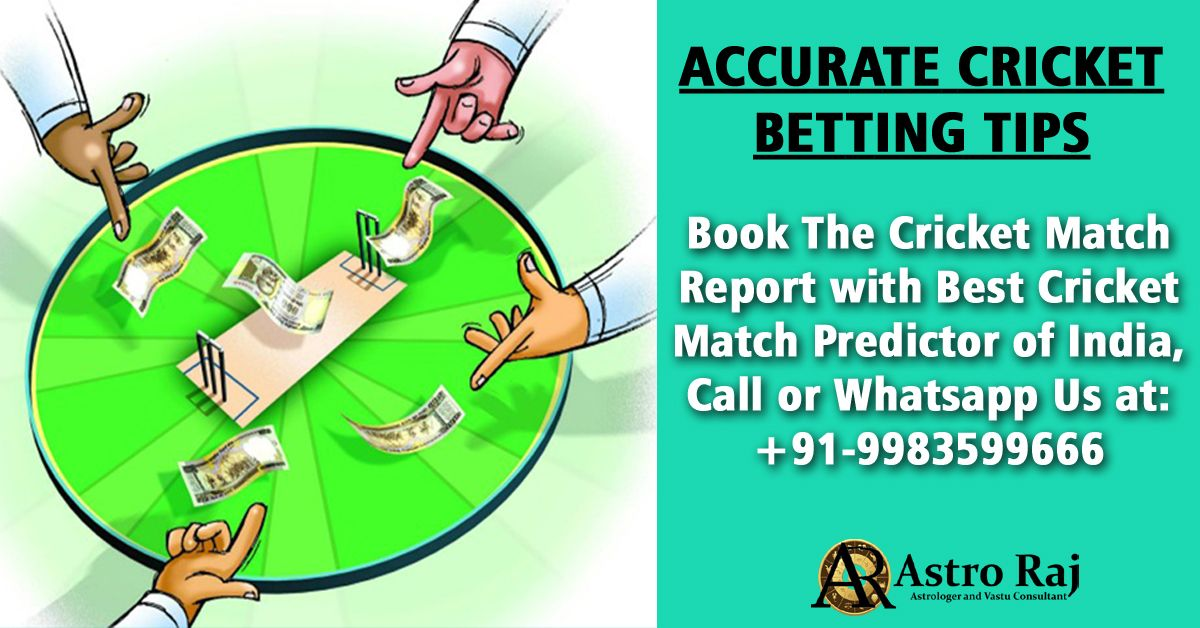 Astrology cricket match betting tips udinese vs fiorentina betting preview on betfair