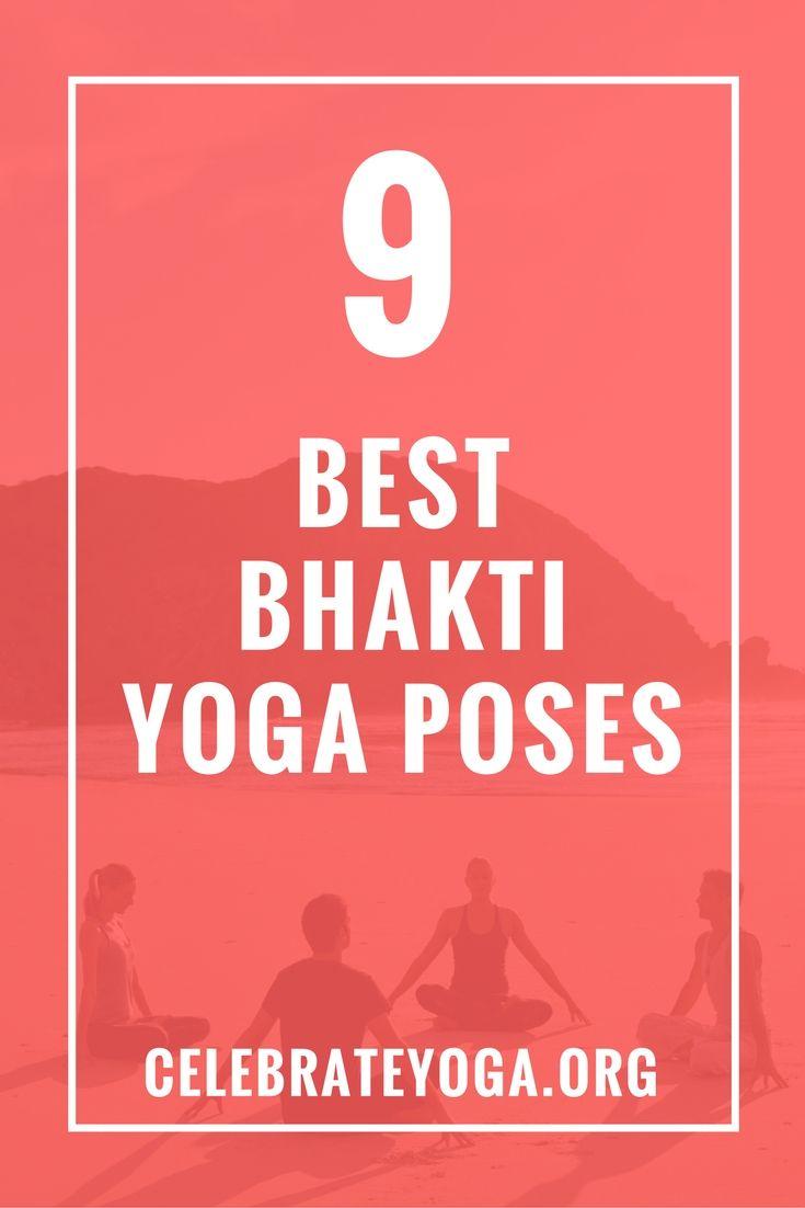 9 Best Bhakti Yoga Poses