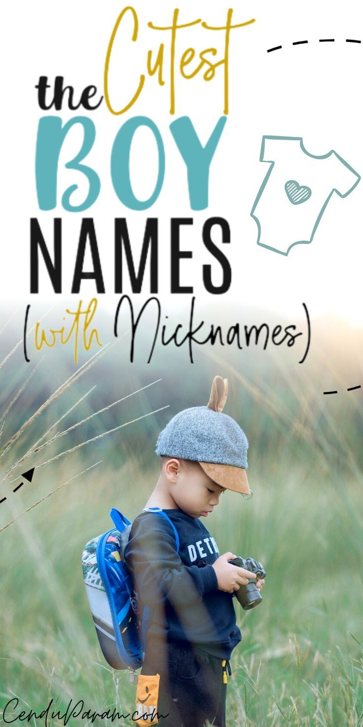 Unique Boy Baby Names With the Cutest Nicknames