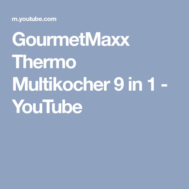 Gourmetmaxx Thermo Multikocher 9 In 1 Youtube
