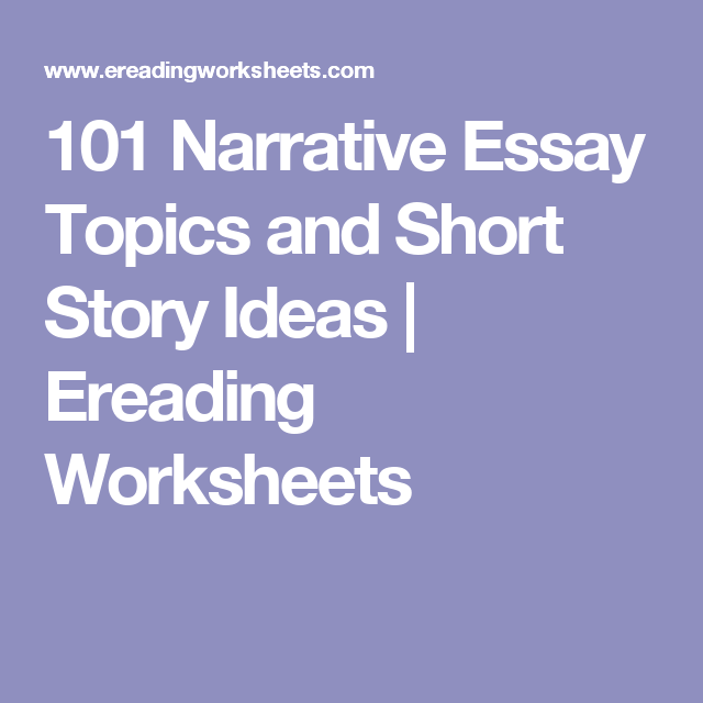 topics for narrative essays for college students