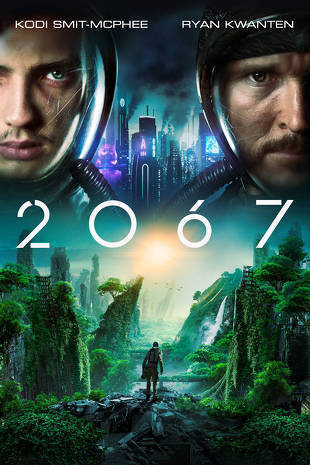 2067 Buy Rent Or Watch On Fandangonow Movies Online Full Movies Free Movies Online
