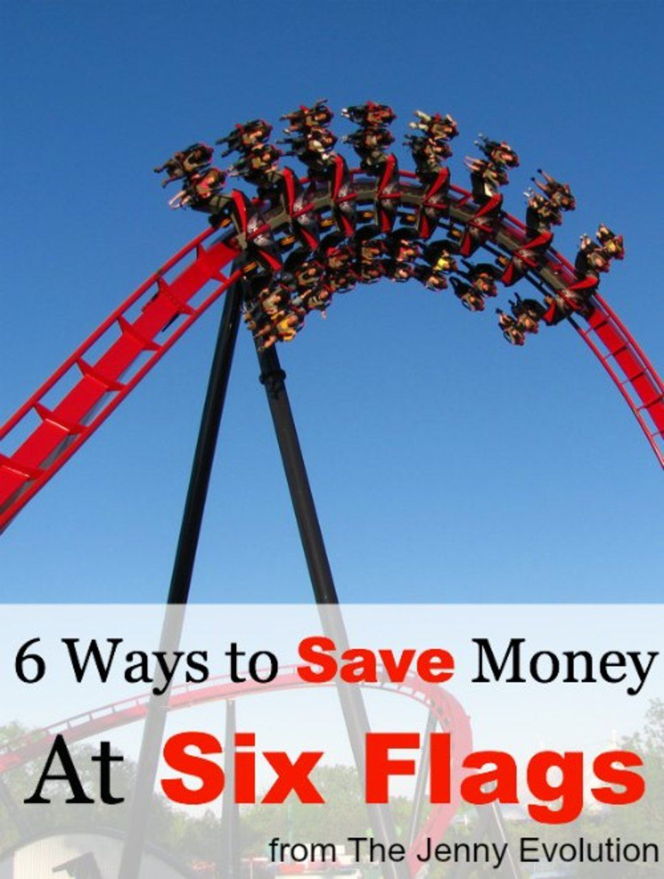 6 Ways To Save Money At Six Flags Six Flags Ways To Save Ways To Save Money
