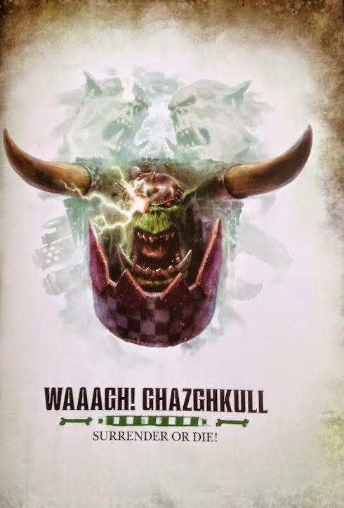 El Descanso del Escriba: Mas filtraciones del Waaagh! Ghazghkull