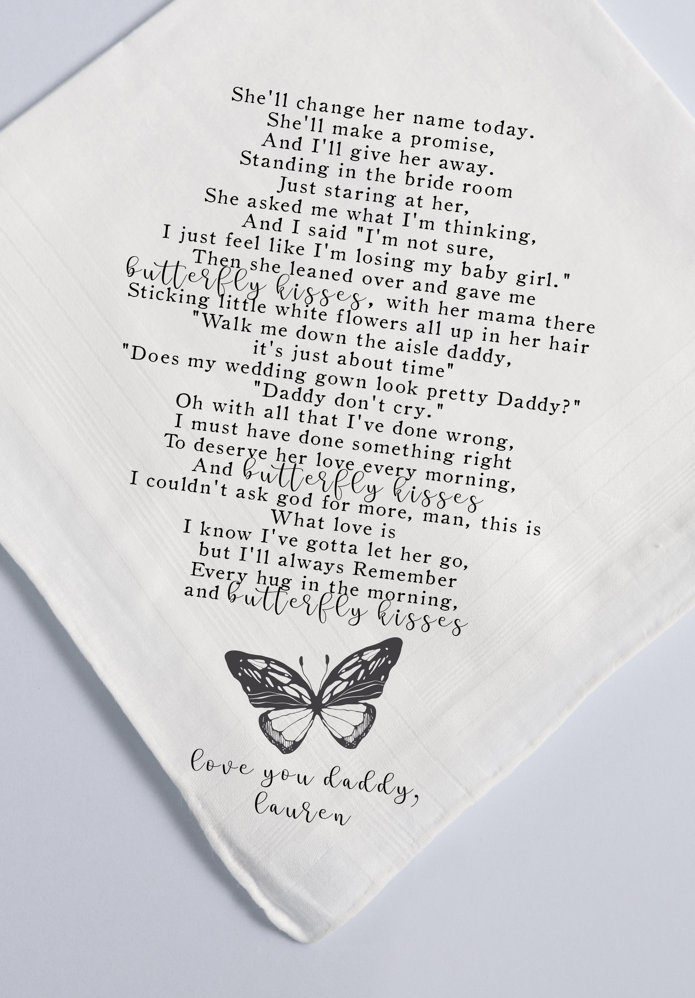 Father Of The Bride Handkerchief Butterfly Kisses Song Lyrics Gift Dad Gift From Daughter Custom Handkerchief Personalized Hankie 297 Butterfly Kisses Song Father Of The Bride Lyric Gift