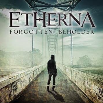 """ETHERNA - Nuovo album """"Forgotten Beholder"""""""