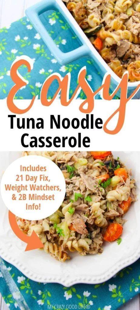 my healthy tuna casserole recipe is made with homemade
