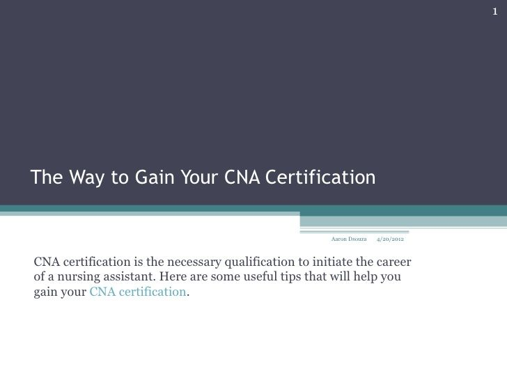 The way to gain your cna certification CNA Certification - cna job duties