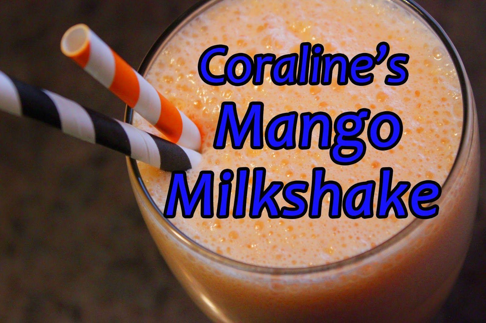 Let's Eat Fiction!: Mango Milkshake Recipe from Coraline