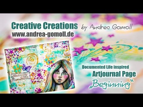 The Documented Life Project 2015 – Artjournal Page: Beginning » Creative Creations by Andrea Gomoll