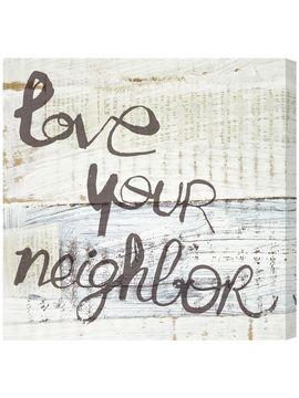 Love Your Neighbor Canvas Art from Love on Gilt